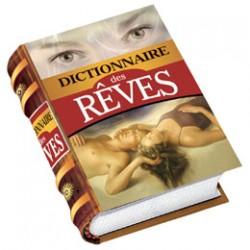 DICTIONNAIRE DE REVES